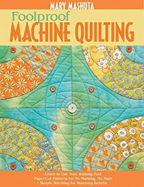 Foolproof Machine Quilting 9781571205094