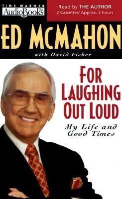 For Laughing Out Loud: My Life and Good Times 9781570426087