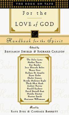 For the Love of God: Handbook for the Spirit 9781577310716