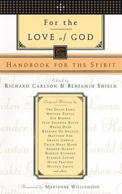 For the Love of God: Handbook for the Spirit 9781577310983
