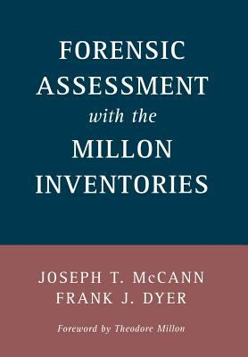 Forensic Assessment with the Millon Inventories 9781572300552