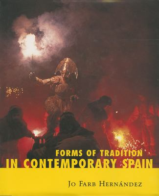 Forms of Tradition in Contemporary Spain 9781578067510