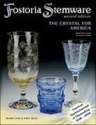 Fostoria Stemware: The Crystal for America 9781574325836