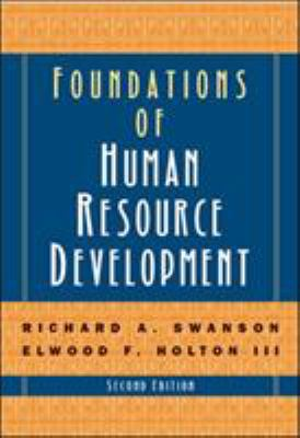 Foundations of Human Resource Development 9781576754962