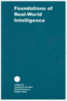 Foundations of Real World Intelligence 9781575863382