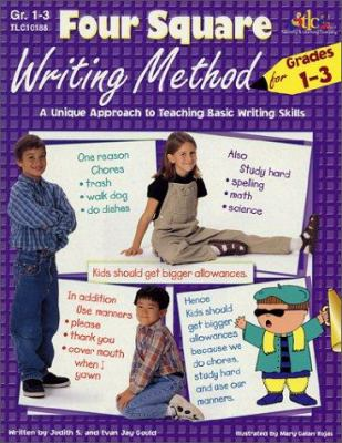 Four Square: Writing Method for Grades 1-3: A Unique Approach to Teaching Basic Writing Skills 9781573101882