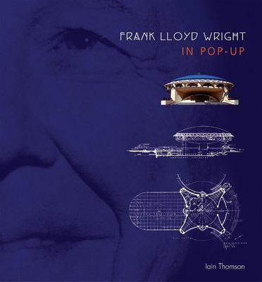 Frank Lloyd Wright in Pop-Up 9781571456908