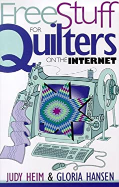 Free Stuff for Quilters on the Internet 9781571200549