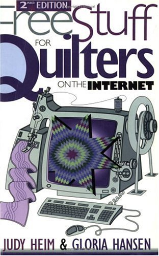 Free Stuff for Quilters on the Internet 9781571200815