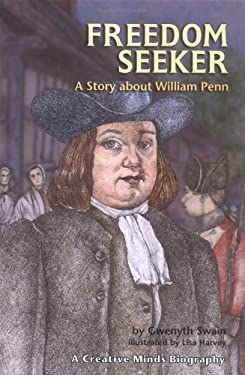 Freedom Seeker: A Story about William Penn 9781575051765