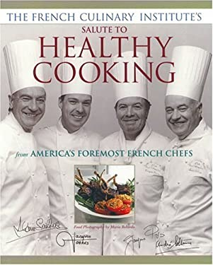 French Culinary Institute's Salute to Healthy Cooking 9781579544683