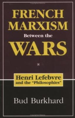 French Marxism Between the Wars 9781573927222