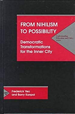 From Nihilism to Possibility: Democratic Transformations for the Inner City 9781572732124
