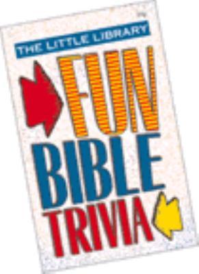 Fun Bible Trivia 9781577482260