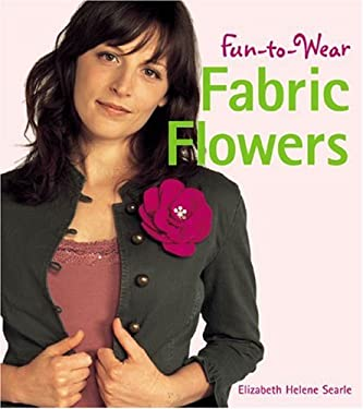 Fun-To-Wear Fabric Flowers 9781579907693