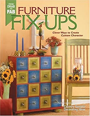 Furniture Fix-Ups: Clever Ways to Create Custom Character 9781578602254