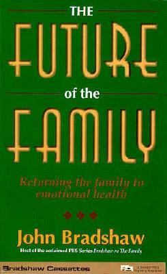 Future of the Family 9781573880633