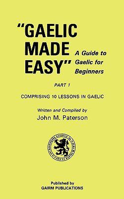 Gaelic Made Easy Part 1