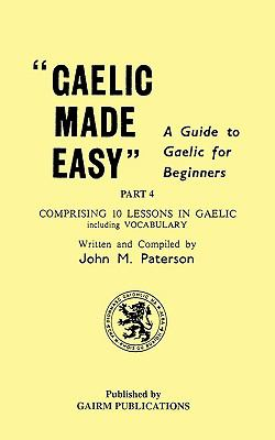 Gaelic Made Easy Part 4