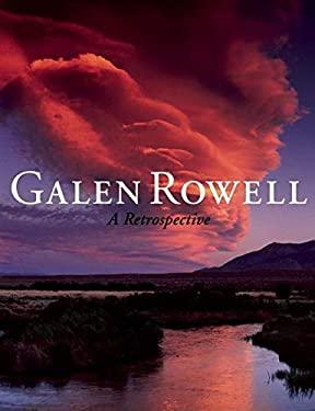Galen Rowell: A Retrospective 9781578051151