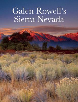 Galen Rowell's Sierra Nevada 9781578051632