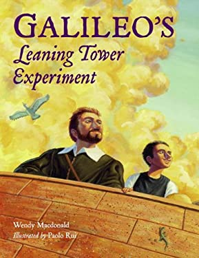 Galileo's Leaning Tower Experiment: A Science Adventure 9781570918704