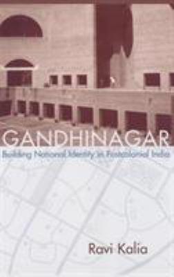 Gandhinagar: Building National Identity in Postcolonial India