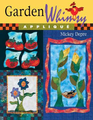 Garden Whimsy Applique 9781574329063