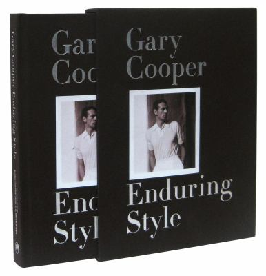 Gary Cooper: Enduring Style 9781576875865