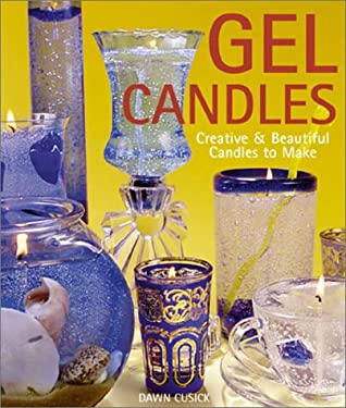 Gel Candles: Creative & Beautiful Candles to Make 9781579902162