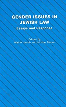 Gender Issues in Jewish Law: Essays and Responsa 9781571812391