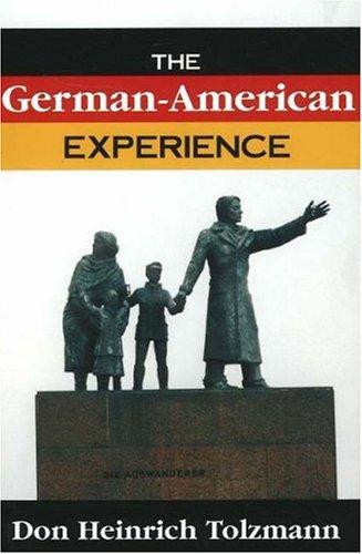 German-American Experience 9781573927314