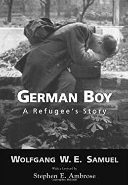 German Boy: A Refugee 's Story 9781578062744