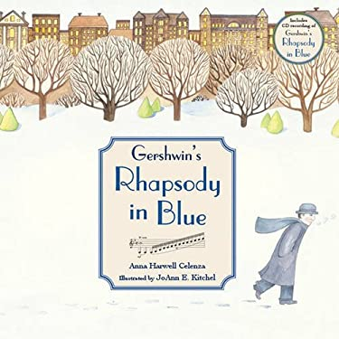 Gershwin's Rhapsody in Blue [With CD] 9781570915567