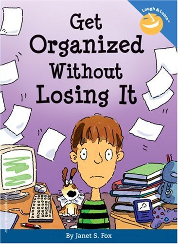Get Organized Without Losing It 9781575421933