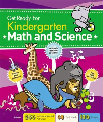 Get Ready for Kindergarten: Math and Science [With Sticker(s)] 9781579128302