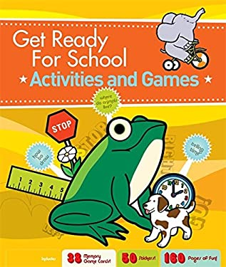 Get Ready for School: Activities and Games 9781579127961