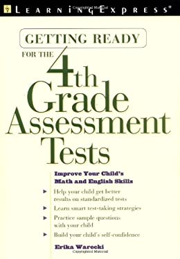 Getting Ready for the 4th Grade Assessment Tests 9781576854167