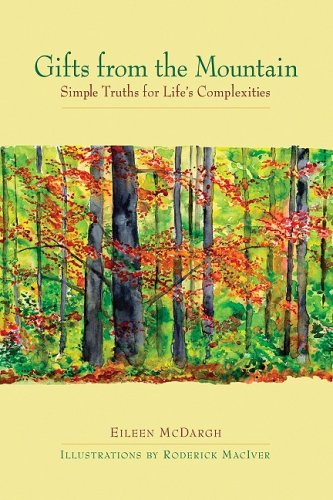 Gifts from the Mountain: Simple Truths for Life's Complexities 9781576754696
