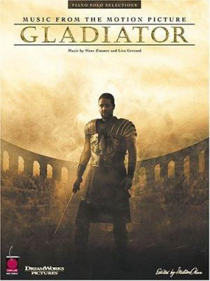 Gladiator: Music from the DreamWorks Motion Picture 9781575604145