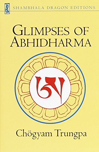 Glimpses of Abhidharma: From a Seminar on Buddhist Psychology 9781570627644