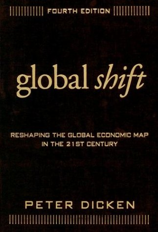 Global Shift: Reshaping the Global Economic Map in the 21st Century 9781572309074
