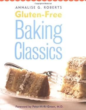 Gluten-Free Baking Classics 9781572840812