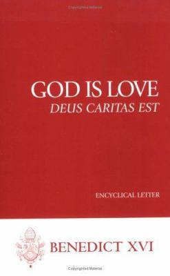 God Is Love--Deus Caritas Est: Encyclical Letter 9781574557589
