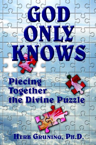 God Only Knows: Piecing Together the Divine Puzzle 9781577332404
