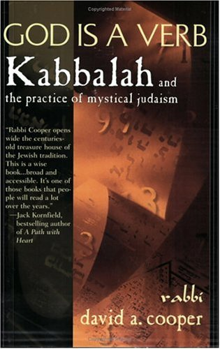 God is a Verb: Kabbalah and the Practice of Mystical Judaism 9781573226943