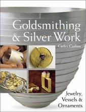 Goldsmithing & Silver Work: Jewelry, Vessels & Ornaments 7134555