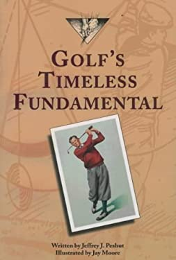 Golf's Timeless Fundamentals 9781570340833