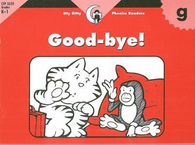 Good-Bye! 9781574718553