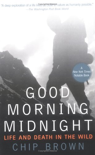 Good Morning Midnight: Life and Death in the Wild 9781573223799